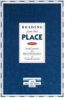 Reading from this Place: Social location and biblical interpretation in global perspective