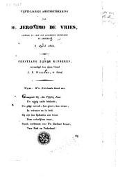 Vijftigjarige ambtsbetrekking van Jeronimo de Vries, griffier en chef der algemeene secretarie te Amsterdam, 3 April 1844. Feestzang zyner kinderen, vervaardigd door zijnen Vriend J. F. Willems, te Gend