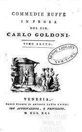 Opere teatrali del Sig. avvocato Carlo Goldoni, Veneziano: con rami allusivi, Volume 16