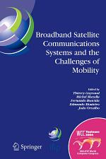 Broadband Satellite Communication Systems and the Challenges of Mobility