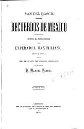 Recuerdos de Mexico: memorias del medico ordinario del emperador Maximiliano. (1866 á 1867)