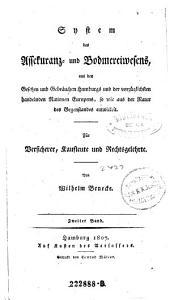 System des Assekuranz- und Bodmereiwesens (etc.): Band 2
