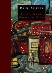 Auggie Wren S Christmas Story Book PDF