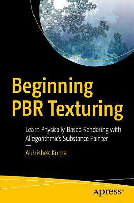 Beginning PBR Texturing PDF