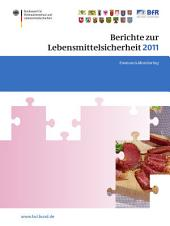 Berichte zur Lebensmittelsicherheit 2011: Zoonosen-Monitoring