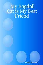My Ragdoll Cat Is My Best Friend