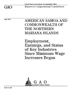 American Samoa and Commonwealth of the Northern Mariana Islands: Employment, Earnings, and Status of Key Industries Since Minimum Wage Increases Began