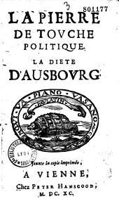 La Pierre de touche politique. La Diete d'Ausbourg (par E. Le Noble)