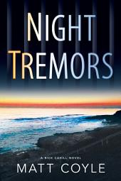Night Tremors: A Rick Cahill Novel