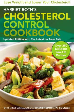 Harriet Roth's Cholesterol Control Cookbook