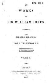 The Works of Sir William Jones: Volume 10