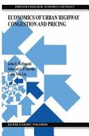 Economics of Urban Highway Congestion and Pricing