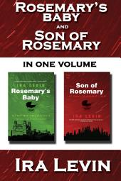 Rosemary's Baby and Son of Rosemary: Collected Edition
