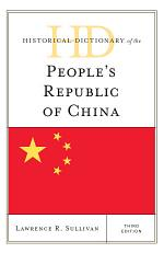 Historical Dictionary of the People's Republic of China