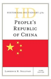 Historical Dictionary of the People's Republic of China: Edition 3