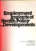 Employment Impacts of Health Policy Developments
