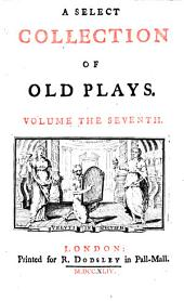 A Select Collection of Old Plays: Volume 2