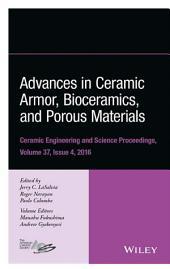 Advances in Ceramic Armor, Bioceramics, and Porous Materials