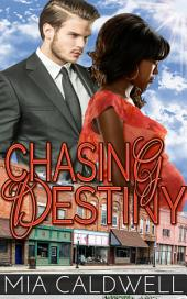 Chasing Destiny (BWWM Contemporary Romance): (Threads of Fate #1)
