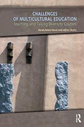 Challenges of Multicultural Education: Teaching and Taking Diversity Courses