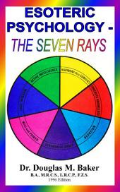 Esoteric Psychology - The Seven Rays