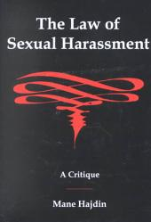 The Law of Sexual Harassment: A Critique