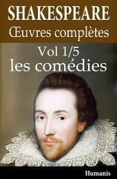 Œuvres complètes - 1/5 : Les comédies