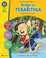 Bridge To Terabithia Literature Kit Gr 5 6