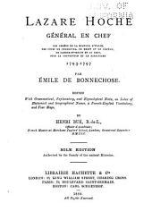 Lazare Hoche, général en chef des armées de la Moselle, d'Italie, des côtes de Cherbourg, de Brest et de l'océan, de Sambre-et-Meuse et du Rhin: sous la convention et le directoire, 1793-1797