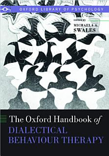 The Oxford Handbook of Dialectical Behaviour Therapy Book