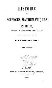 Histoire des sciences mathématiques en Italie: depuis la renaissance des lettres jusqu'à la fin du 17e siècle, Volume3