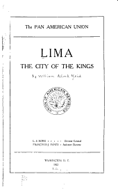 Lima, the City of the Kings ...