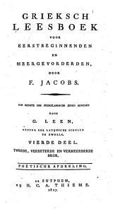 Grieksch leesboek voor eerstbeginnenden en meergevorderden: Volume 4
