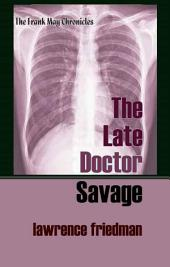 The Late Doctor Savage
