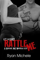 Rattle Me (Ravage MC Novella)