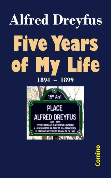 Download Five Years of My Life Book