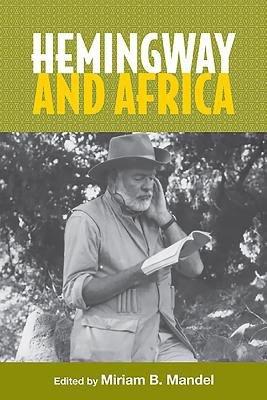 Hemingway and Africa PDF