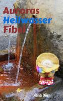 Auroras Heilwasserfibel PDF