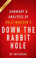 Summary and Analysis of Holly Madison's Down the Rabbit Hole