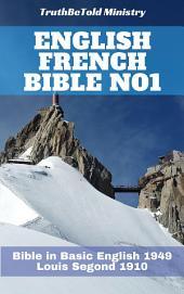 English French Bible No1: Bible in Basic English 1949 - Louis Segond 1910