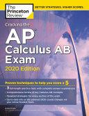 Cracking the AP Calculus AB Exam, 2020 Edition