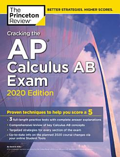 Cracking the AP Calculus AB Exam  2020 Edition Book