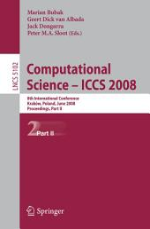 Computational Science – ICCS 2008: 8th International Conference, Kraków, Poland, June 23-25, 2008, Proceedings, Part 2