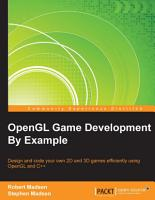 OpenGL Game Development By Example PDF