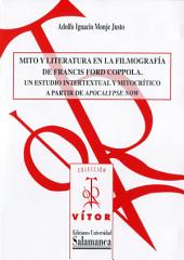 Mito y literatura en la filmografía de Francis Ford Coppola: Un estudio intertextual y mitocrítico a partir de «Apocalypse Now»