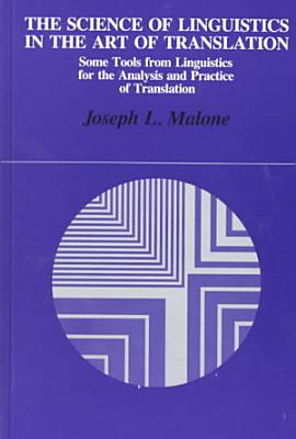 The Science of Linguistics in the Art of Translation PDF