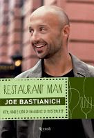 Restaurant Man   Vita  vino e cibo di un giudice di MasterChef PDF