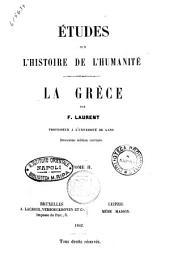 Etudes sur l'histoire de l'humanité par F. Laurent: La Grece, Volume2