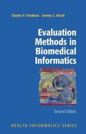 Evaluation Methods in Biomedical Informatics: Edition 2