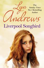 Liverpool Songbird: A rare gift provides an escape…